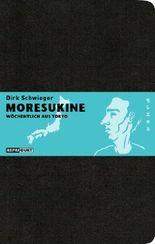 Moresukine: Wöchentlich aus Tokio