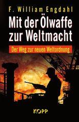 Mit der Ölwaffe zur Weltmacht