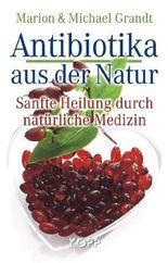 Antibiotika aus der Natur