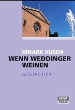 Wenn Weddinger weinen