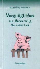 Vergnügliches aus Mecklenburg über unsere Tiere
