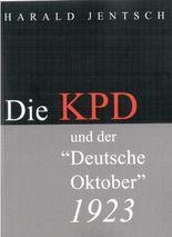 """Die KPD und der """"Deutsche Oktober"""" 1923"""