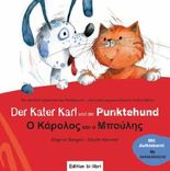 Der Kater Karl und der Punktehund: Ein deutsch-griechisches Kinderbuch