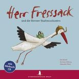 Herr Fresssack und die Bremer Stadtmusikanten