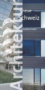 Architektur neue Schweiz