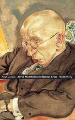 Alfred Flechtheim – George Grosz