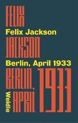 Berlin, April 1933