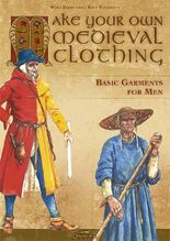 Make your own medieval clothing - Basic garments for Men