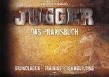 Jugger – Das Praxisbuch