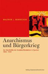Anarchismus und Bürgerkrieg