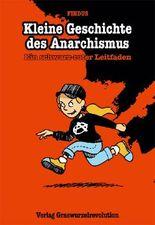 Kleine Geschichte des Anarchismus