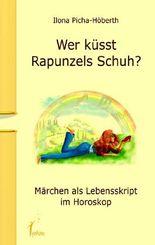Wer küsst Rapunzels Schuh?