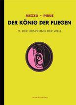 Der König der Fliegen Bd. 2