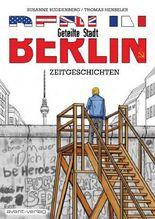 BERLIN – Geteilte Stadt