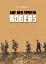 Auf den Spuren Rogers