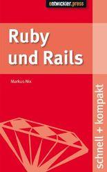 Ruby und Rails schnell + kompakt
