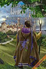 Legenden von Harkuna 02 - Das Reich des Goldes