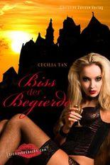 Biss der Begierde: Erotische Vampirgeschichten