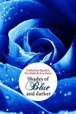 Shades of Blue: ... and darker