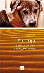 Strumpf – Aus dem Leben eines afrikanischen Hundes