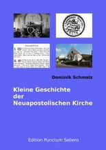 Kleine Geschichte der Neuapostolischen Kirche
