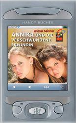 Annika und die verschwundene Freundin