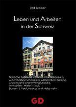 Leben und Arbeiten in der Schweiz