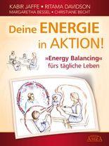 Deine Energie in Aktion! 'Energy Balancing' fürs tägliche Leben