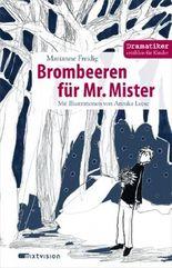 Brombeeren für Mr Mister