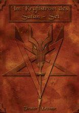 Im Kraftstrom des Satan-Seth