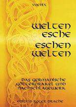 Weltenesche Eschenwelten, m. Poster