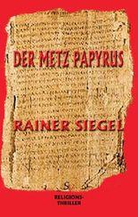 Der Metz-Papyrus