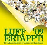 Luff '09 Ertappt!