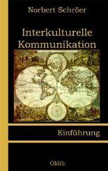 Interkulturelle Kommunikation: Einführung