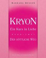 Kryon, Ein Kurs in Liebe, Teil 2