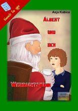 Albert und der Weihnachtsmann
