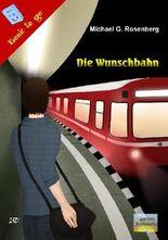 Die Wunschbahn