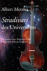 Stradivari des Universums