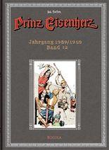 Prinz Eisenherz. Hal Foster Gesamtausgabe / Jahrgang 1959/1960