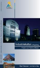 Industriekultur in Augsburg