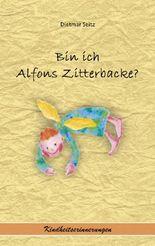 Bin ich Alfons Zitterbacke?