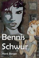 Bennis Schwur