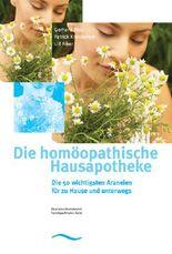 Die homöopathische Hausapotheke