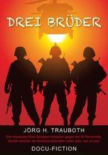 Drei Brüder: Docu-Fiction