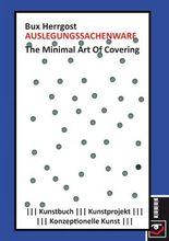 Auslegungssachenware: The Minimal Art Of Covering