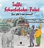 Tuffis Schwebebahn-Fahrt (Deutsche Ausgabe)