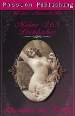 Klassiker der Erotik 5: Meine 365 Liebhaber