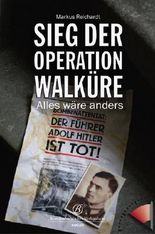 Sieg der Operation Walküre