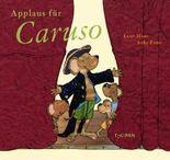 Applaus für Caruso