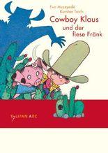 Cowboy Klaus und der fiese Fränk